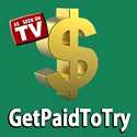 Get Paid To Try!